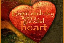 Grateful Heart / by Dirk Gibson