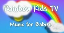 Rainbow Kids TV / Relaxing and educational music videos for babies.