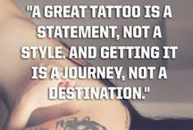 Tattoos / Expressing individuality in a permanent way everyone can see.  All tattoos have a story.