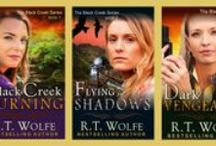 Black Creek Series / Get away to scenic upstate New York …… and enjoy a story of trust, love, survival and vengeance. Black Creek Burning, Black Creek Series Book 1 Flying in Shadows, Black Creek Series Book 2 Dark Vengeance, Black Creek Series Book 3 / by R.T. Wolfe
