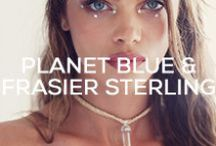 FRASIER STERLING X PLANET BLUE / by Planet Blue