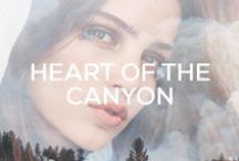 HEART OF THE CANYON / by Planet Blue