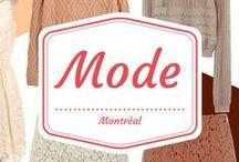 Mode - Accessoires, chaussures, vêtements / Bonnes adresses et tendances à Montréal, découvrez nos coups de coeur!