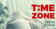 Time Zone / Vous trouverez ici des inspirations qui ont influencé, parfois de manière très lointaine, le roman TIME ZONE.  Time Zone - Tristan Pichard - Locus Solus - 222 pages - 9€90