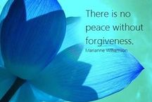 Forgiveness / Forgiveness is one of the most powerful tools we have to create our best life