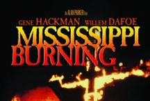 Movies - Mississippi Burning / by Jim Campbell