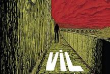 Vil - A Tragédia de Diogo Alves / Vil is a comics album, written by me and drawed by Xico Santos. It's published by Kingpin Books and was released in october, 2015.