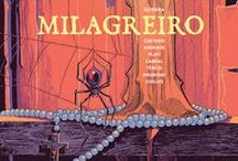 Milagreiro / Milagreiro is a comics album, written by me and drawed by Jorge Coelho, André Caetano, Filipe Andrade, Nuno Plati, Ricardo Cabral, Ricardo Tércio and Ricardo Drumond. It's published by Polvo and was released in october, 2015.