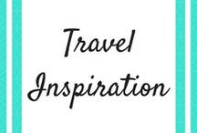 Travel Inspiration / Travel inspiration for you next trip.