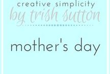 Mother's Day / Gifts, cards, ideas for Mother's Day. #mothersday #giftsformom