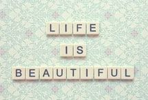 Beauty of Words / Quotes that we found inspiring