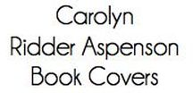 Author Carolyn Ridder Aspenson Book Covers / Covers for Carolyn Ridder Aspenson's books.  The Angela Panther Mystery Series - Unfinished Business, Unbreakable Bonds, Uncharted Territory, Unbinding Love, The Christmas Elf, The Ghosts, and The Collection