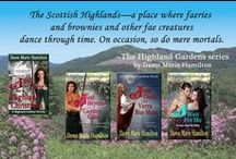 The Highland Gardens series / Scottish historical time travel romance with faeries