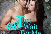 Just Wait For Me / Just Wait For Me (Highland Gardens, Book 3) https://www.amazon.com/dp/B01HQMIP92