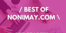 / BEST OF NONI MAY.COM / / The best of the blog nonimay.com  From weekly business tasks for bloggers and free checklists. Tips on blogging for beginners and blogging for money.
