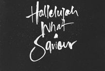 FOR THE SOUL / Hallelujah, what a Savior || / by Marjorie West