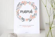 Día de la madre / Mama mother day mum