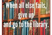 Bookworm Quotables / Quotes about the love of libraries, books and reading