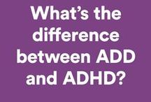 ADD/ ADHD / Attention Issues