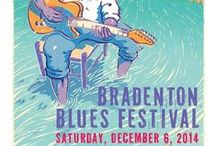 Bradenton Blues Festival / The Bradenton Blues Festival is an annual festival featuring a stellar team of top blues artists. Food, drink, art, and an array of vendors complement the live music to create an awesome experience.