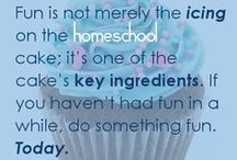 Homeschool Quotes and Inspiration / Inspiring words, serious or silly quotes, humor, and wisdom for the homeschool journey.