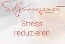 Weniger Stress / Hilfe & Tipps gegen Stress