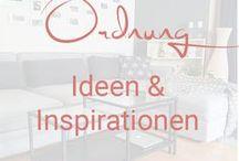 Ordnung schaffen / Tipps & Inspirationen für mehr Ordnung zu Hause