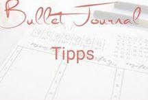 Bullet Journal Tipps / Tipps & Inspirationen fürs Bullet Journal
