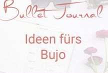 Bullet Journal Ideen / Ideen für Bullet Journal Inhalte