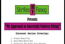 """Strikes My Fancy:  My Approach to Successful Pattern Fitting"""" / Blog Internet Series on Pattern Fitting Written and Produced by:  Roxanne Blanc Sharing my professional industry knowledge geared towards the DIY Sewist/Sewer.  Coming Soon......  http://strikesmyfancy-2013.blogspot.com/2013/05/i-cant-take-it-anymore-my-approach-to.html"""