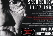 SREBRENİTSA/WE NEVER FORGET