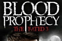 Blood Prophecy: The Fated Three / The official inspiration board for my first novel, including characters and phrases!  Please note, the covers and advertisements are created by ©copyright TL Spencer 2016.  If you would like an image, message me.  Thank you.