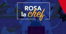 Rosa la Chef