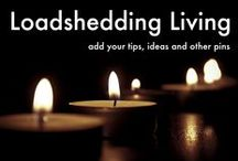 LOADSHEDDING LIVING / Activities, entertainment and practical tips for when the lights go out