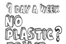 Plastic-Free Tuesday campaign material / Please help us spread the word by putting up these posters in your area. Download from www.plasticfreetuesday.com/posters