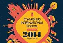 2014 Performers and Performances / Some of the artists who will be appearing at and some of the themes of  St Magnus International Festival, #Orkney - 20-26 June 2014 www.stmagnusfestival.com