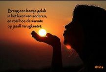 Straight to the heart!.....Recht uit het hart! / Mooie spreuken en gezegdes die zomaar kunnen raken.....