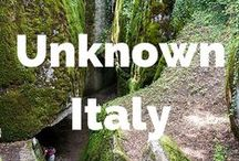 Unknown Italy / Italian places and sights off the beaten track