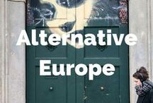 Alternative Europe / Alternative European sights and alternative things to do in European cities