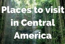Places we want to visit in Central America / Places we want to visit in Central America - cities, national parks, nature, hiking and adventures