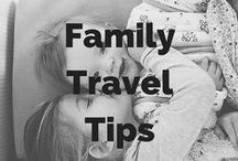 Family Travel Tips / Tips and Posts to enjoy family travel around the world