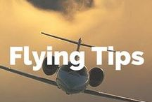 Flying Tips / Flying Tips to make the best of your time on planes and in airports!