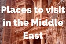 Places we want to visit in the Middle East / Places we want to visit in the Middle East, one of the most charming and enchanting regions on Earth