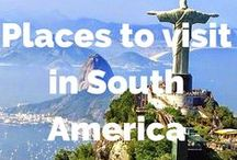 Places we want to visit in South America / Places we want to visit in South America - cities, national parks, nature, hiking and adventures