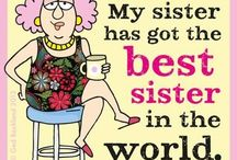 Dedicated to my sister... / ...She really is the best