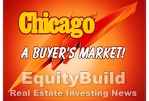 EquityBuild - Chicago Real Estate Investing / Chicago has been called many things: the Windy City, the Second City, the City of Broad Shoulders…but the smart money is now calling a great place to invest in real estate.