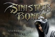 Sinister Bones: Wonderfully Wicked / Quotes from my new the book/project: Sinister Bones: Wonderfully Wicked
