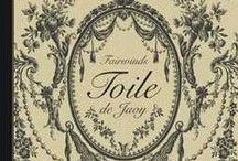 Toiles de Jouy / Le monde du Toiles de Jouy  Toile de Jouy' s World