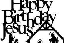 ★ Happy Birthday Jesus / The Nativity / by Debbie Brown