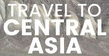 Travel to Central Asia / All the best tips, tricks and itineraries for visiting the lesser-visited Central Asia! Kazakhstan, Uzbekistan, Kyrgyzstan, Tajikistan, Turkmenistan, Afghanistan